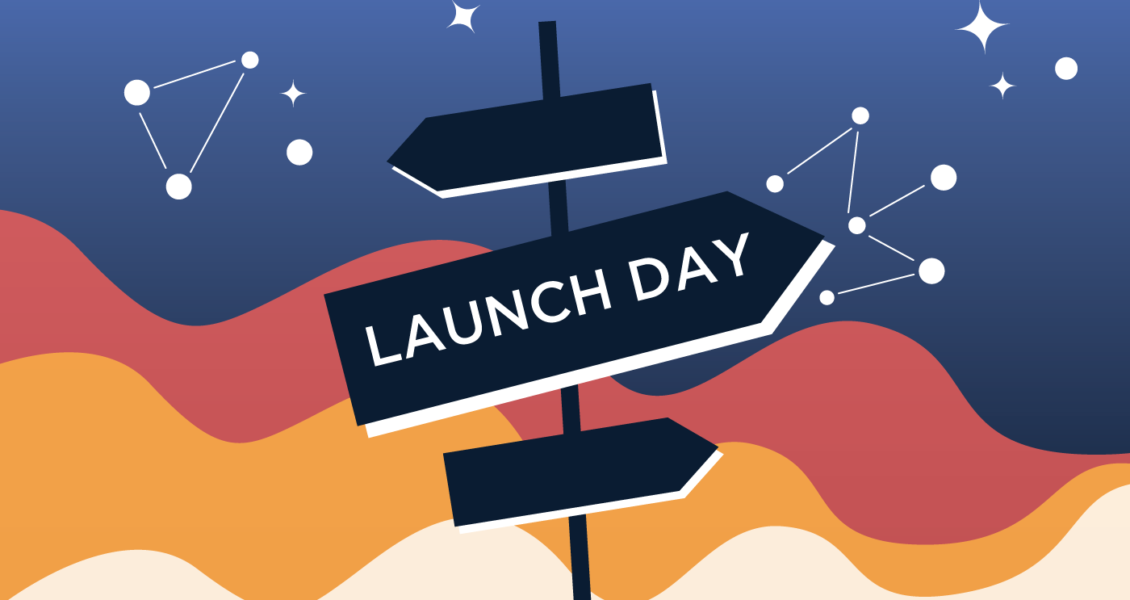 Launch Day sign