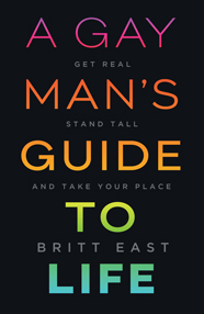A Gay Man's Guide to Life