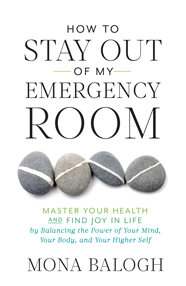 How to Stay Out of My Emergency Room