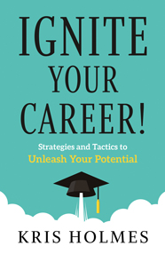 Ignite Your Career!