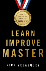 Learn, Improve, Master